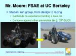 mr moore fsae at uc berkeley