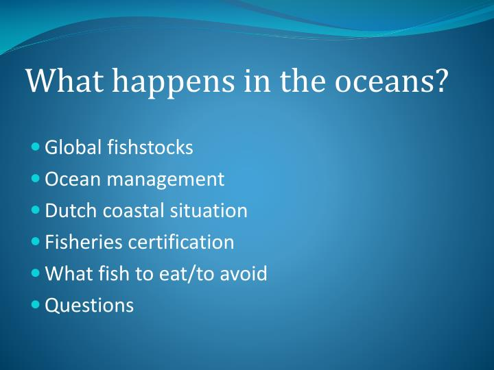 What happens in the oceans