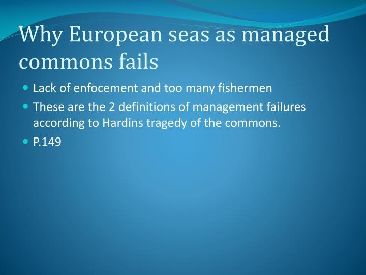 Why European seas as managed commons fails