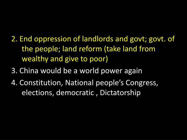 2. End oppression of landlords and