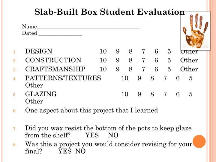 Slab-Built Box Student Evaluation