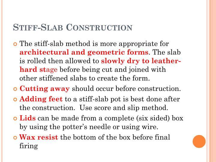 Stiff-Slab Construction