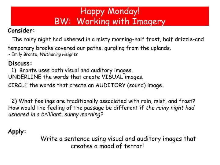 PPT - Happy Monday ! BW: Working with Imagery PowerPoint