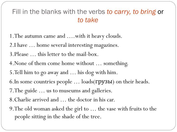 Fill in the blanks with the verbs