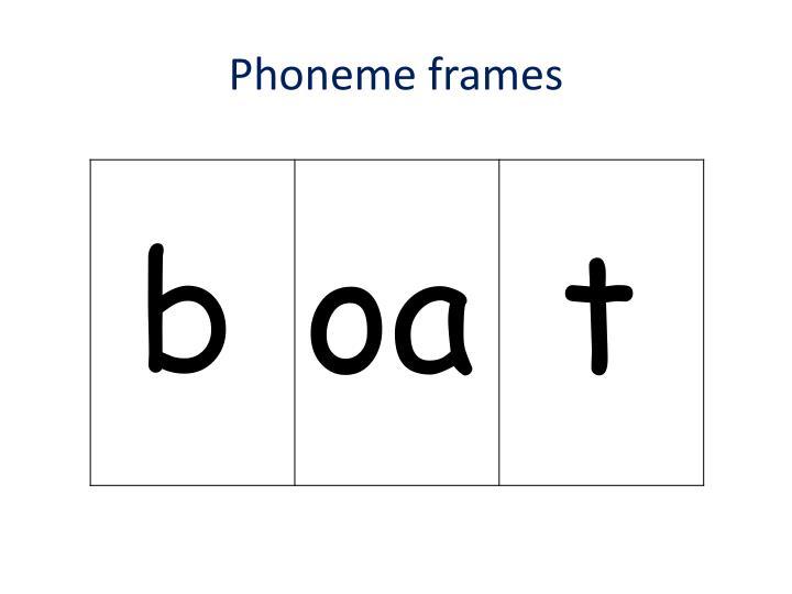 Phoneme frames