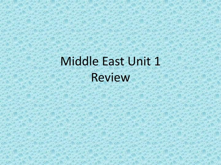 middle east unit 1 review