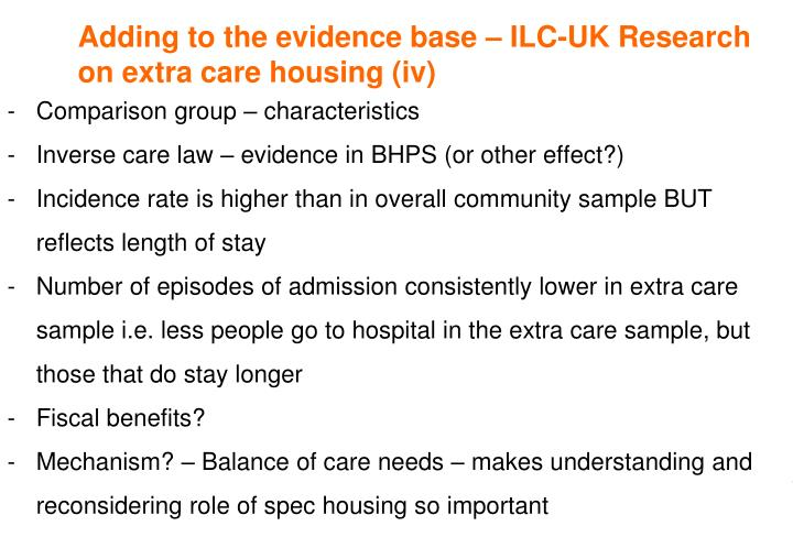 Adding to the evidence base – ILC-UK Research on extra care housing (iv)