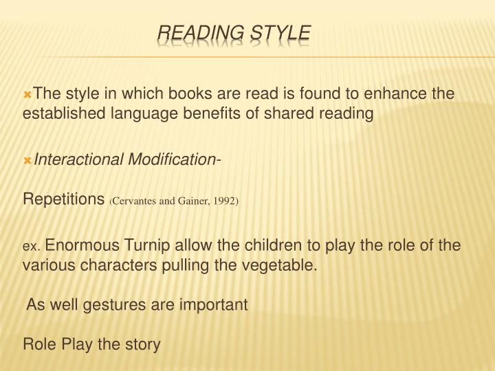 The style in which books are read is found to enhance the established language benefits of shared