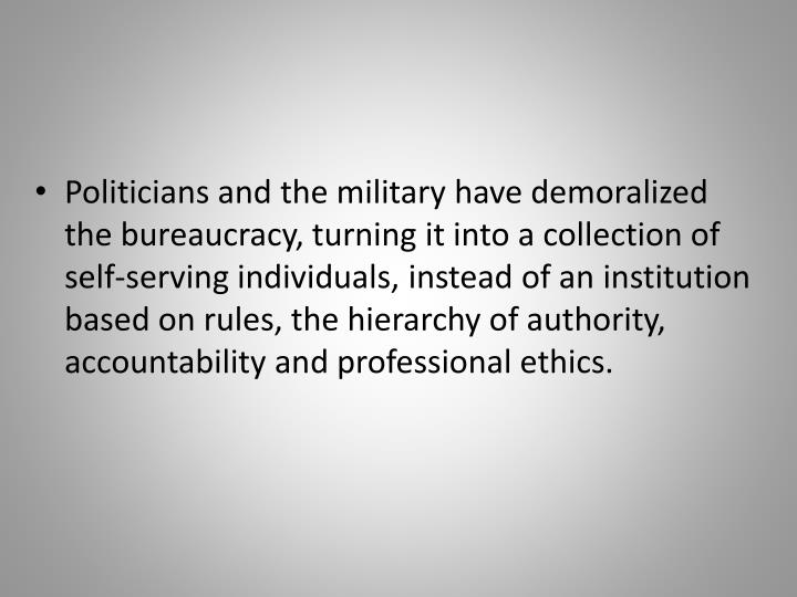 Politicians and the military have