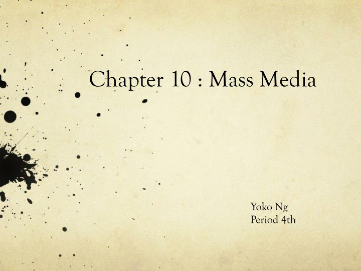 chapter 10 mass media n.
