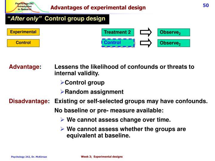 Advantages of experimental design