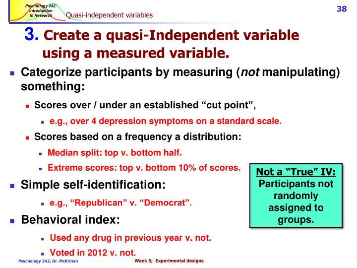 Quasi-independent variables