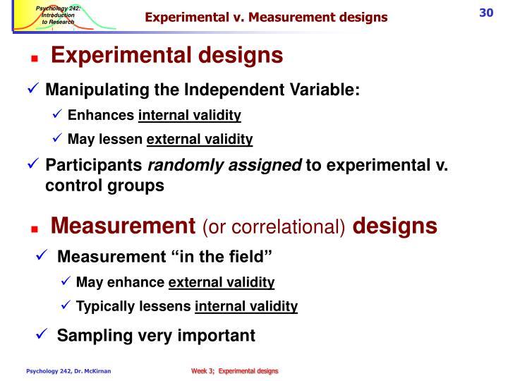 Experimental v. Measurement designs