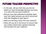 future teacher perspective