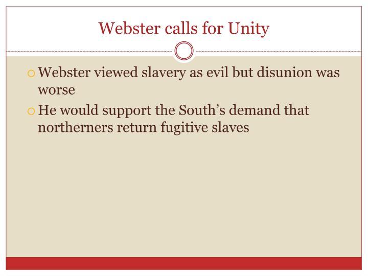 Webster calls for Unity