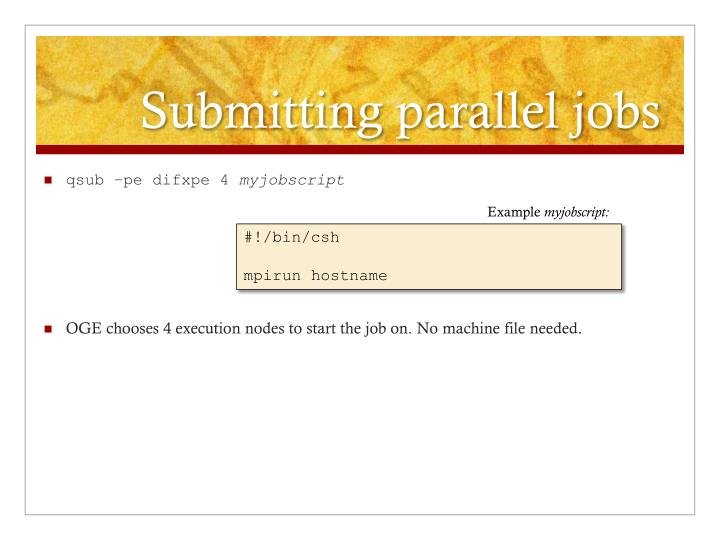 Submitting parallel jobs