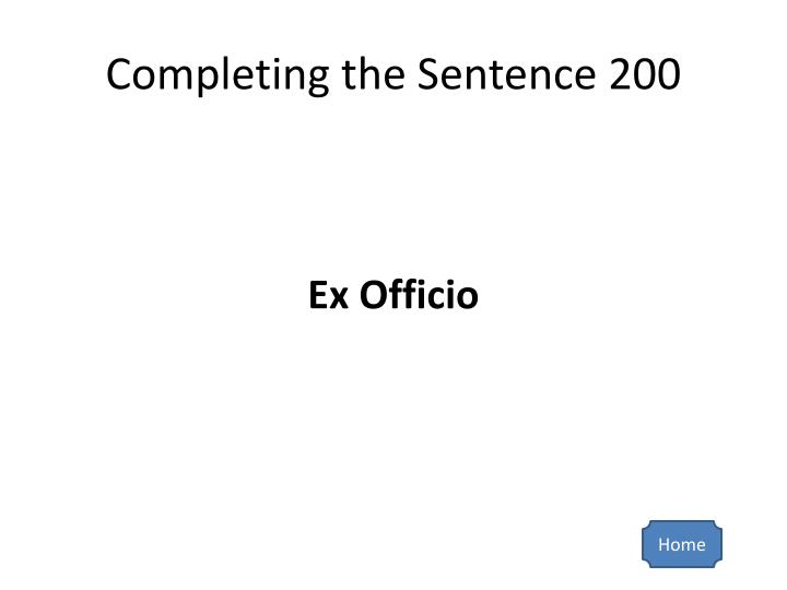 Completing the Sentence 200