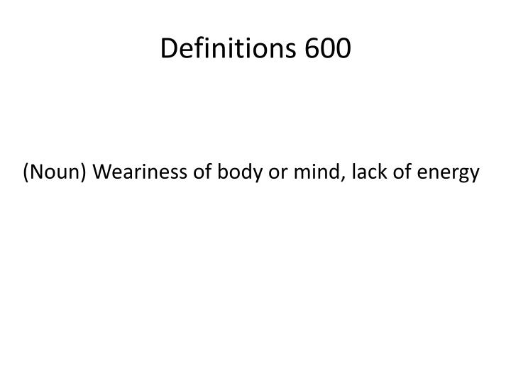 Definitions 600