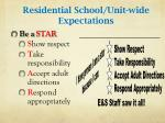 residential school unit wide expectations