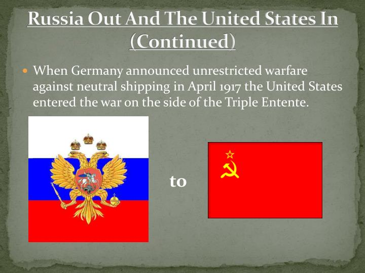 Russia Out And The United States In (Continued)