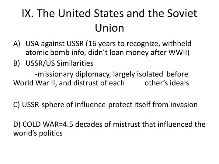 IX. The United States and the Soviet Union