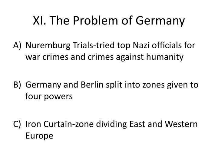 XI. The Problem of Germany