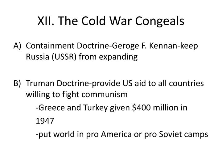 XII. The Cold War Congeals