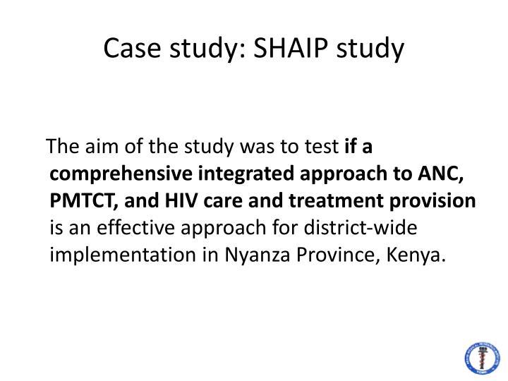 Case study: SHAIP study