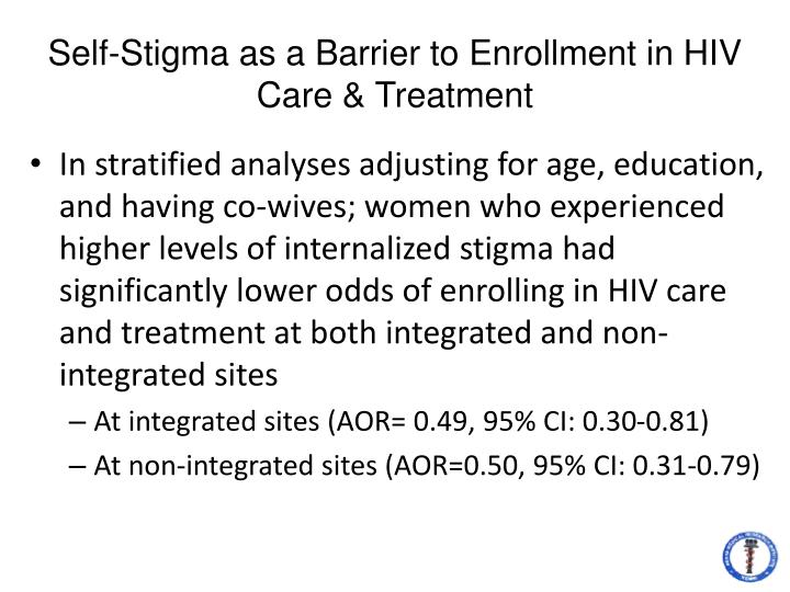 Self-Stigma as a Barrier to Enrollment in HIV Care & Treatment