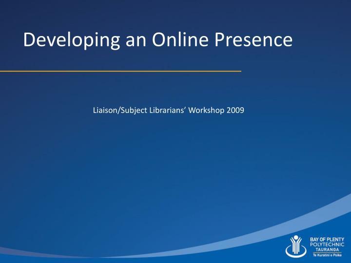 Developing an online presence