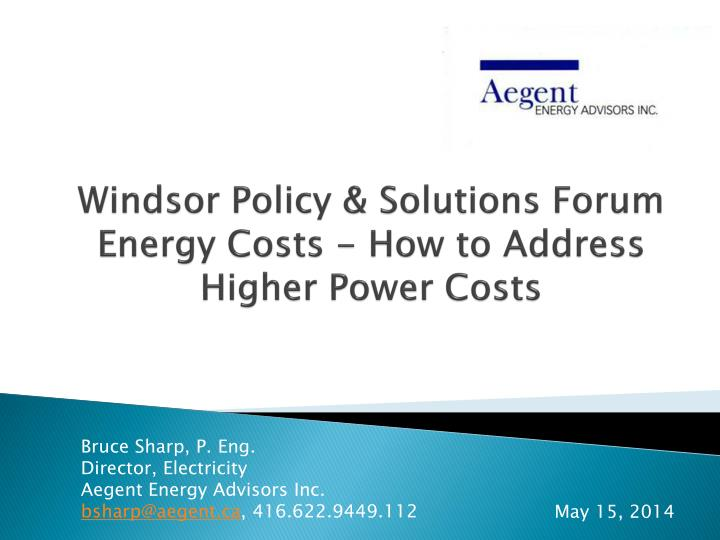 windsor policy solutions forum energy costs how to address higher power costs