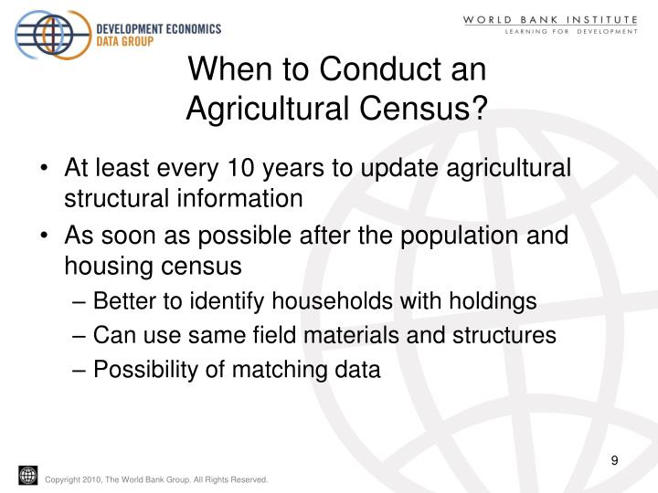 When to Conduct an Agricultural Census?