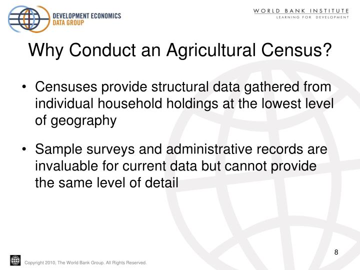 Why Conduct an Agricultural Census?