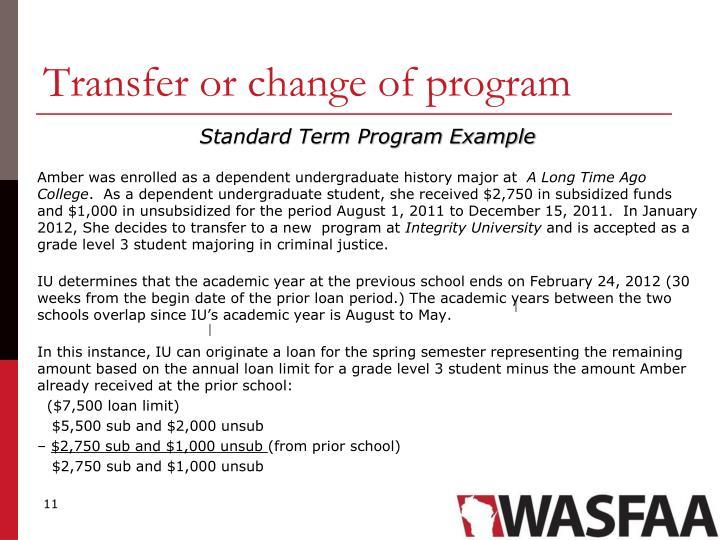 Transfer or change of program