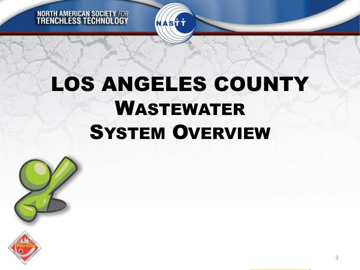Los angeles county wastewater system overview