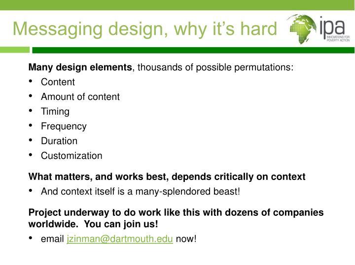 Messaging design,