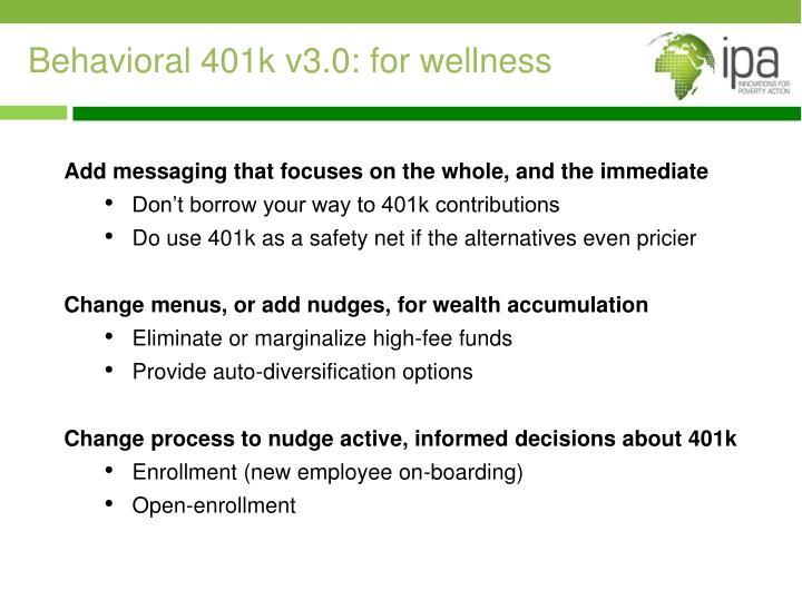 Behavioral 401k v3.0: for