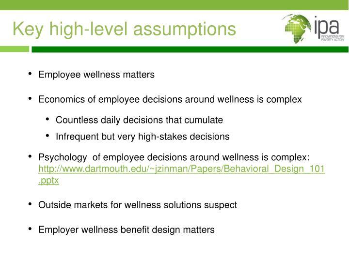 Key high-level assumptions