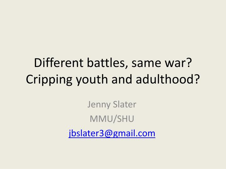 different battles same war cripping youth and adulthood