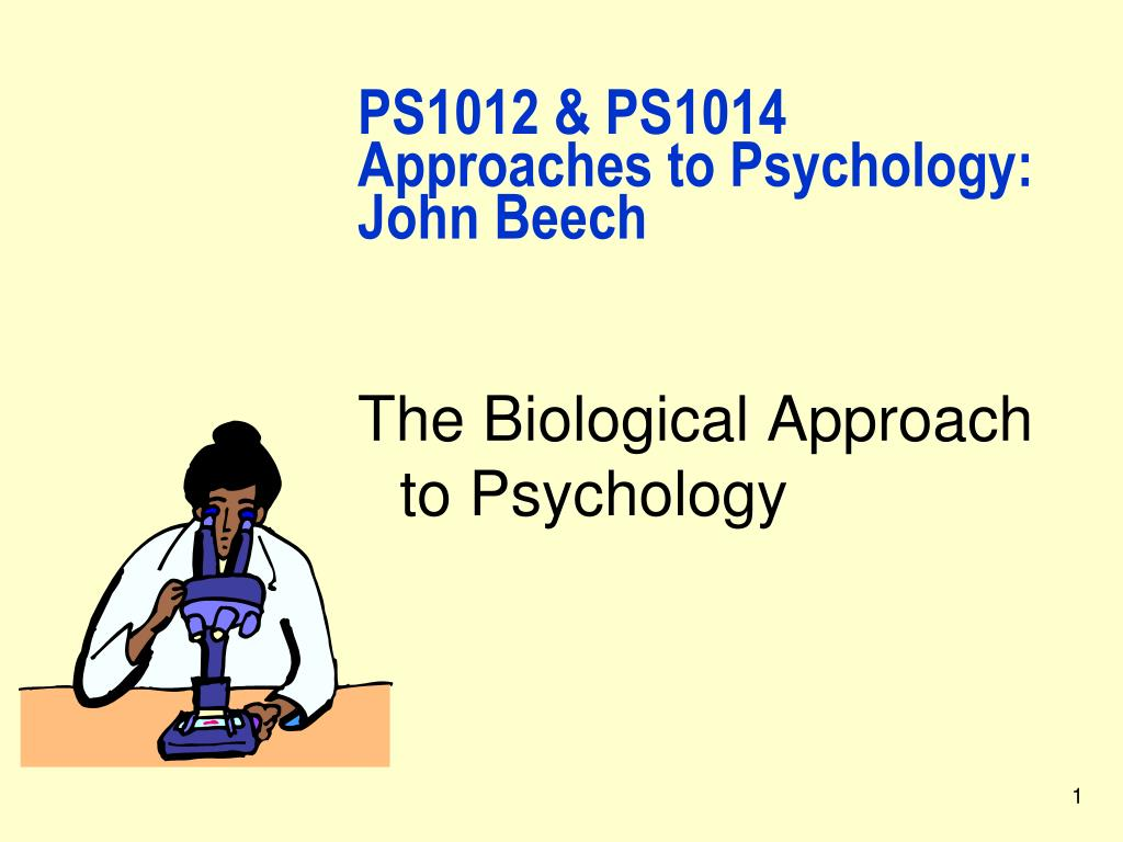 Ppt approaches to psychology ps1012 & ps1014. The approach of.