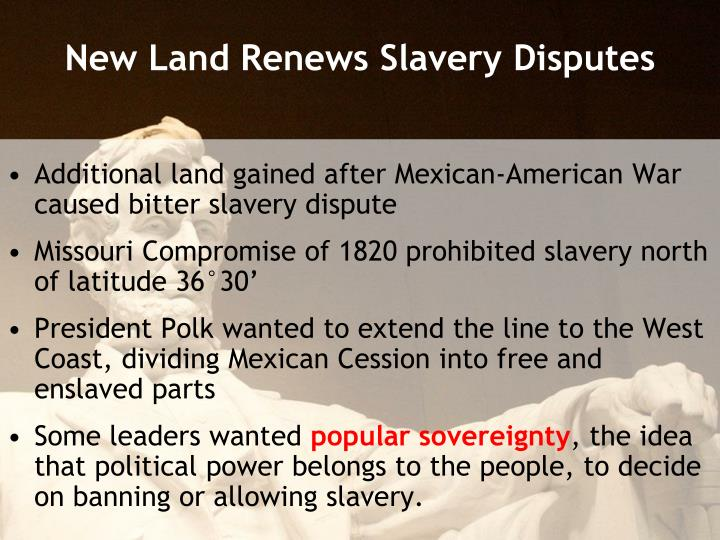 New land renews slavery disputes