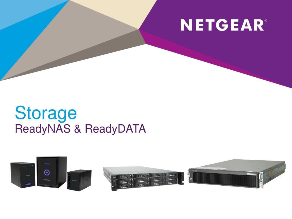 PPT - Storage ReadyNAS & ReadyDATA PowerPoint Presentation