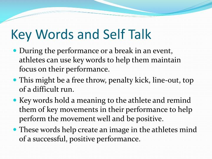 Key Words and Self Talk