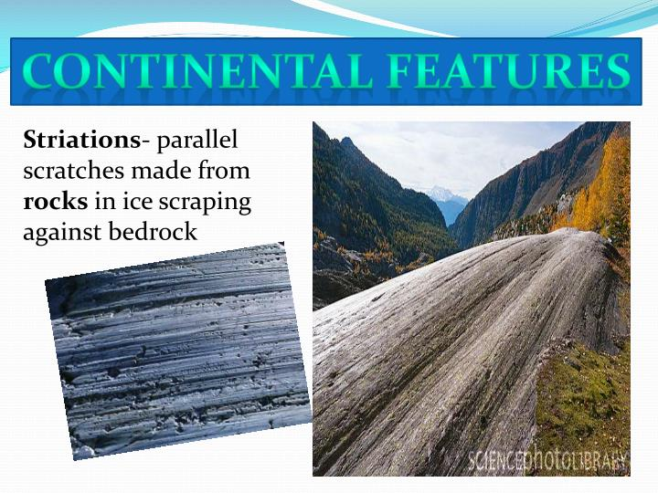 Continental features