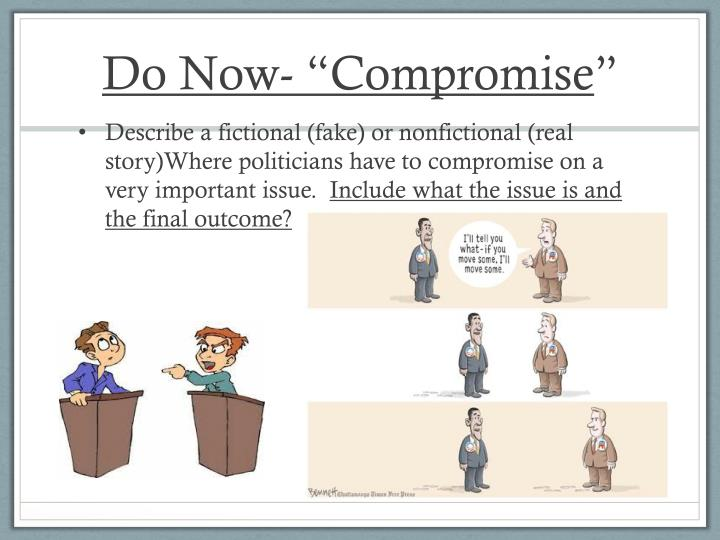 """Do Now- """"Compromise"""