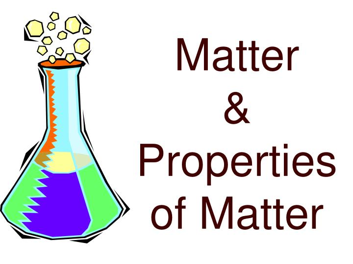 matter properties of matter n.