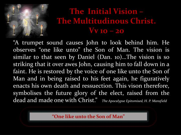 The  Initial Vision –