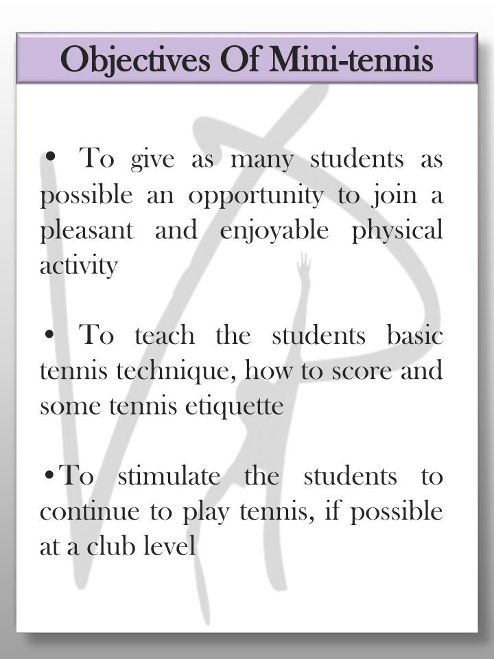 Objectives Of Mini-tennis