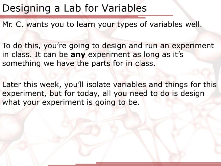 Designing a Lab for Variables