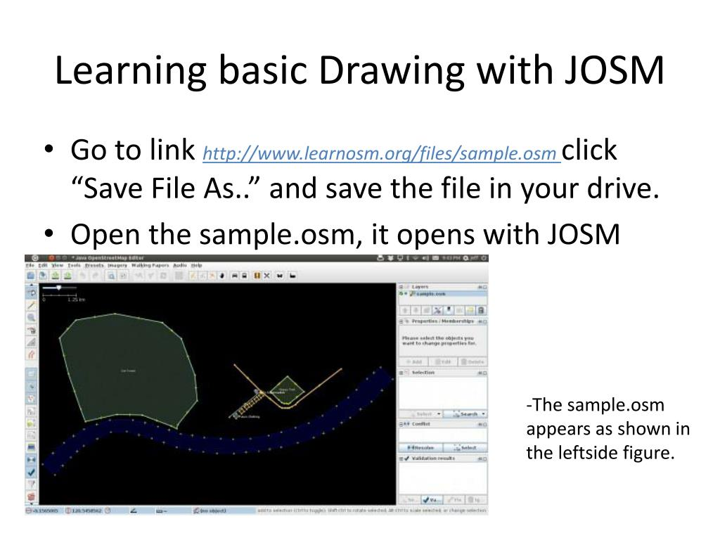 PPT - Presentation on: OSM: Editing with JOSM PowerPoint